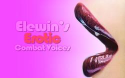 Elwin's Erotic Voice