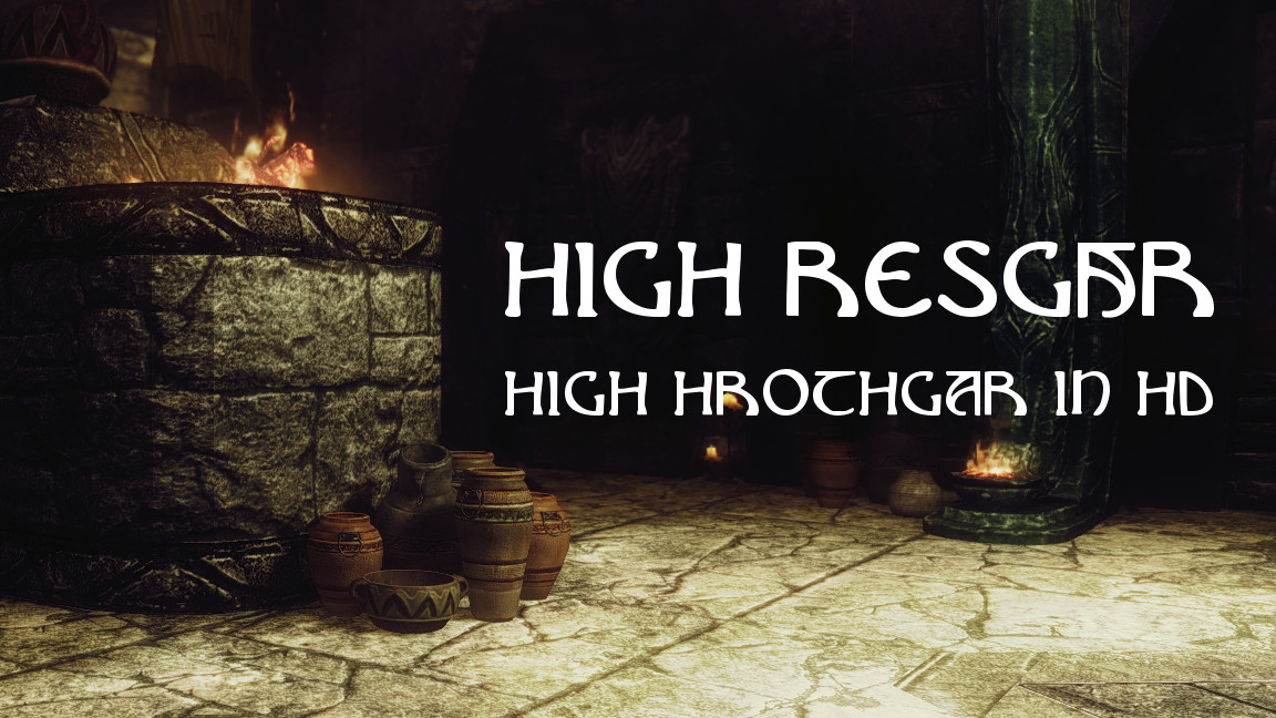 Hi-Resgar - High Hrothgar in HD