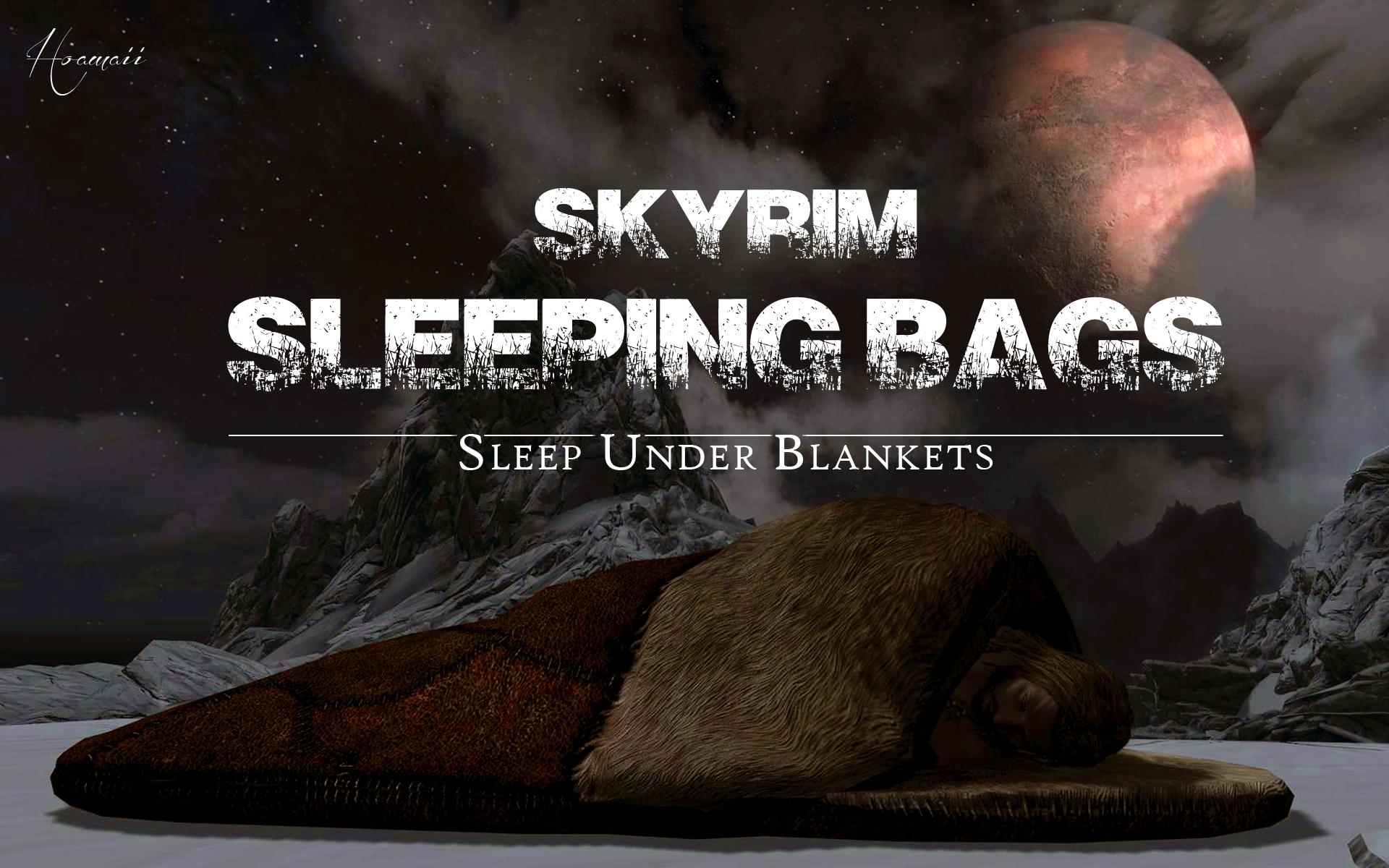 Skyrim Sleeping Bags - Sleep Under Blankets