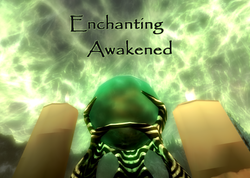 Enchanting Awakened