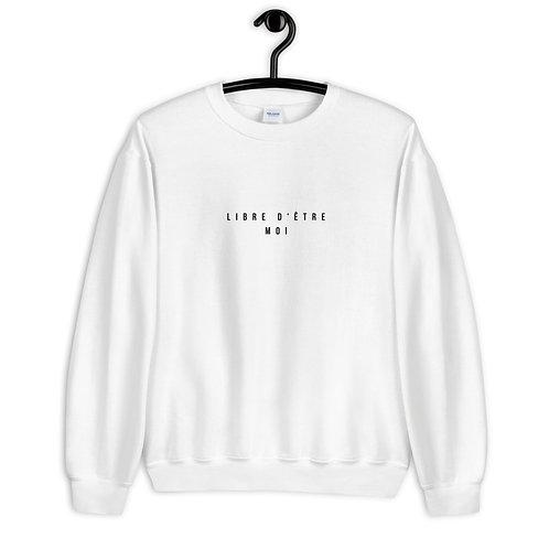 LIBRE D'ÊTRE MOI 'FRENCH EDITION'- Adult Unisex Sweatshirt
