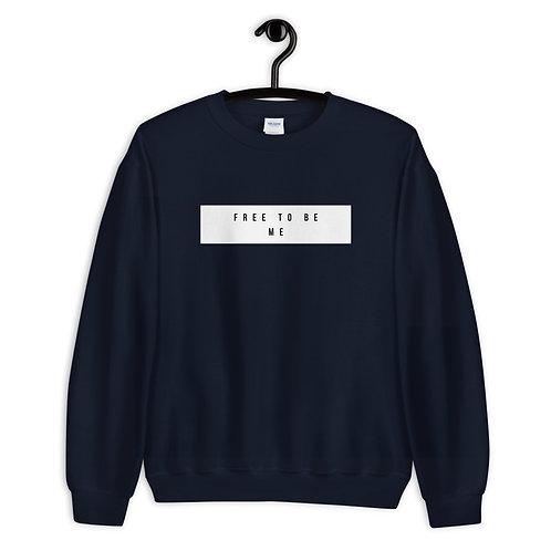 FREE TO BE ME - Adult Unisex Sweatshirt
