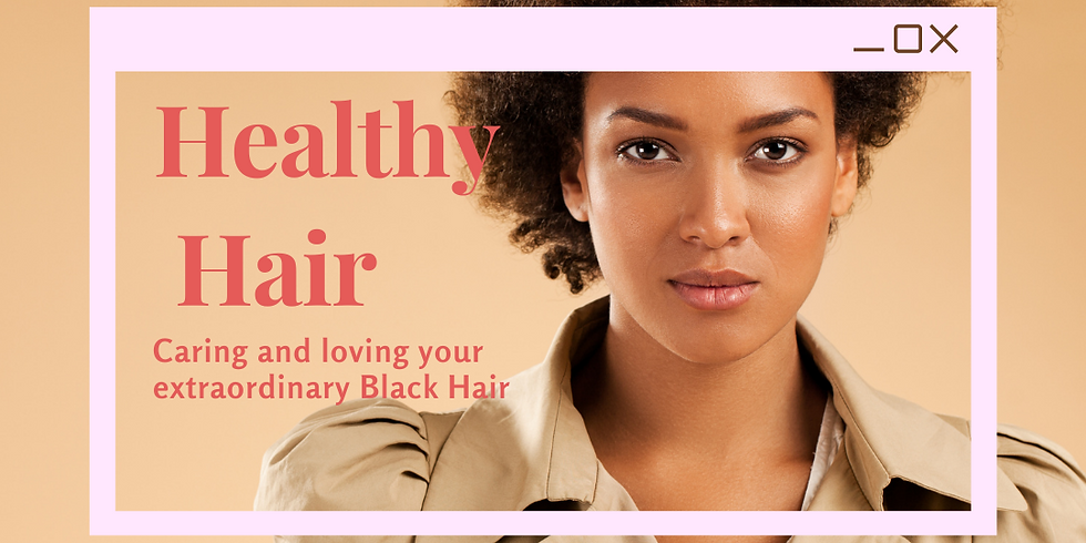 Healthy Hair: Learning To Love Your Hair