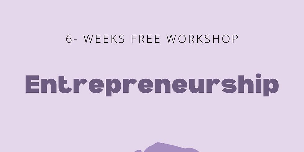 Entrepreneurship  [6- Week Course]