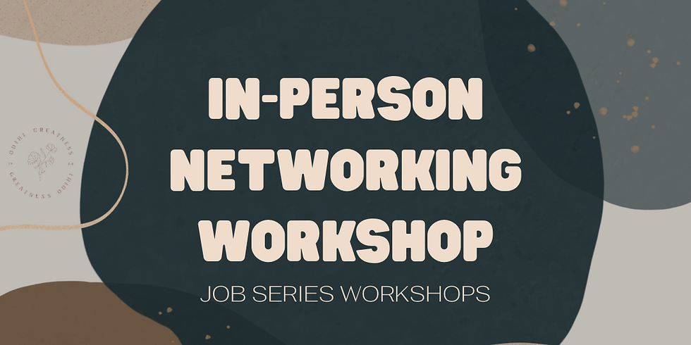 In-Person Networking Workshop (Post COVID)