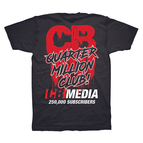 Quarter Million Club Shirt