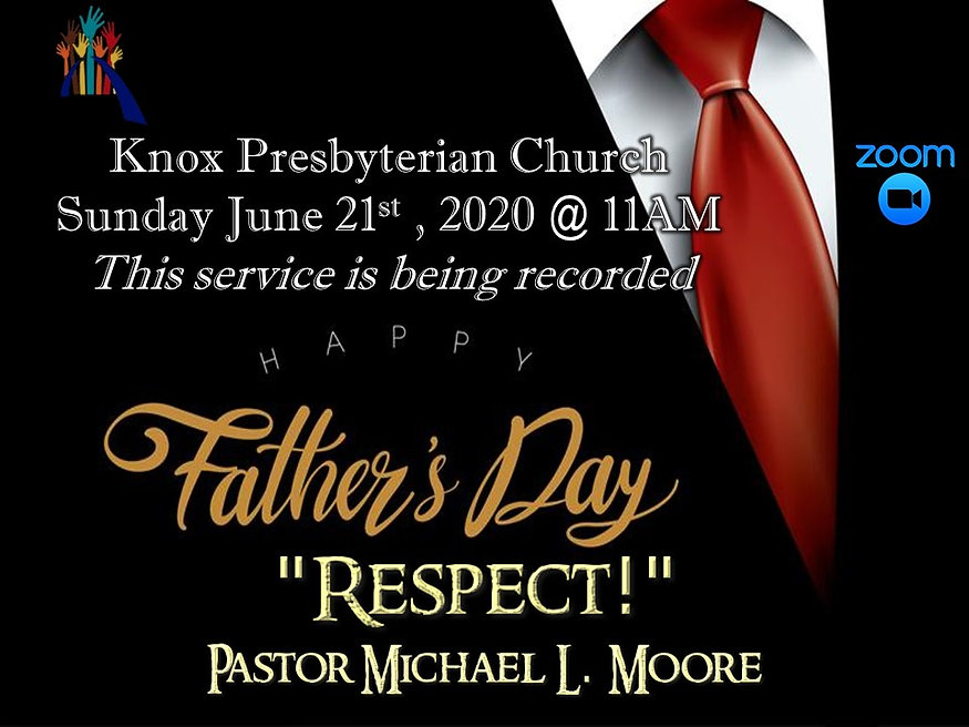 Sunday June 21, 2020 Worship -Father's d