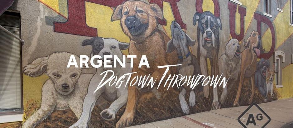 Argenta Dogtown Throwdown