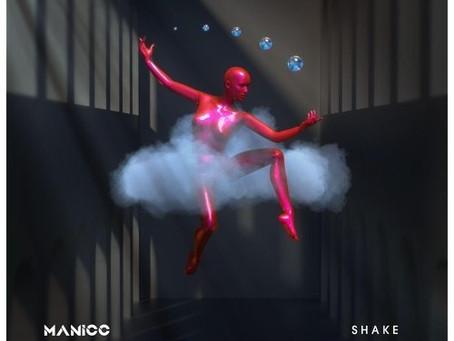 """[NEW EDM MUSIC] MANICC - """"SHAKE"""""""