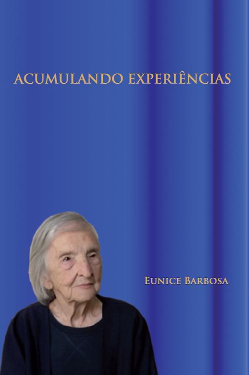 ACUMULANDO EXPERIÊNCIAS