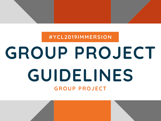 #YCL2019Immersion | Group Project Methodology & Guidelines