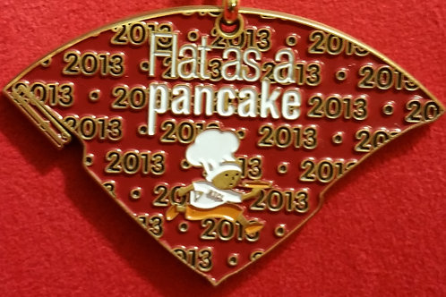2013 Flat As A Pancake Finishers Medal