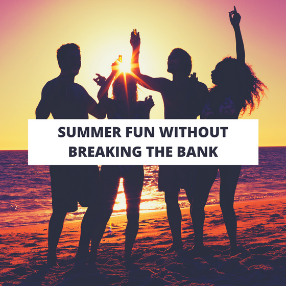 Summer Fun Without Breaking the Bank