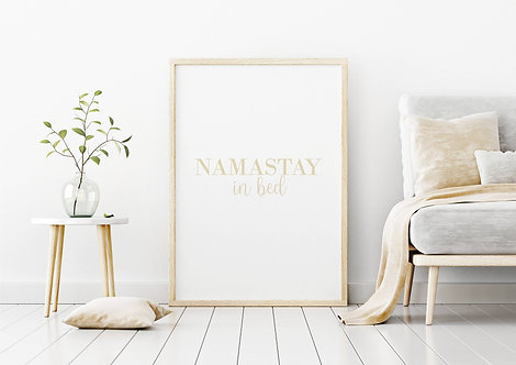 Namastay In Bed   Print Poster Quote Wall-art Gift Personalised Room   A4   A3  