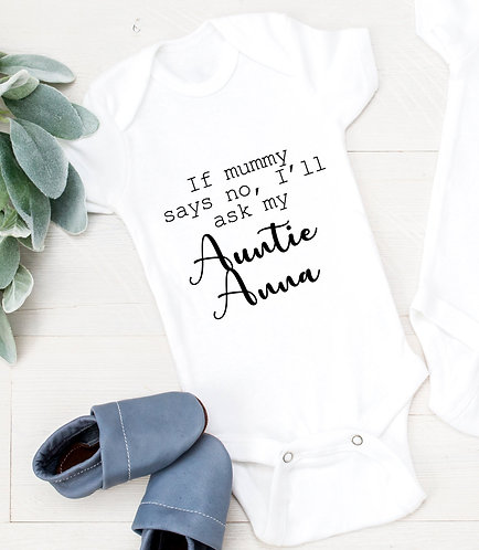 PERSONALISED If Mummy Says No bodysuit, baby gift, baby shower, baby body suit,