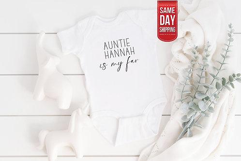 PERSONALISED Auntie Is My Fav