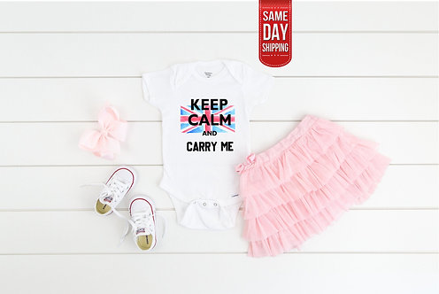 Keep Calm And Carry Me Baby bodysuit, baby gift, baby shower, birth gift persona