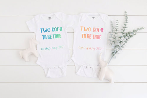 Two Good To Be True Pregnancy announcement baby and Baby Twins announcement, Qua