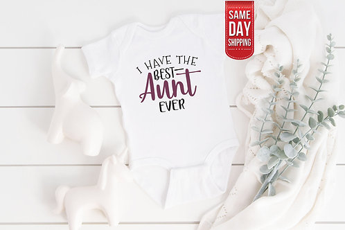 Best Aunt Ever, Cute Onesie, Gift Custom Baby, Love You Auntie, Amazing Auntie,
