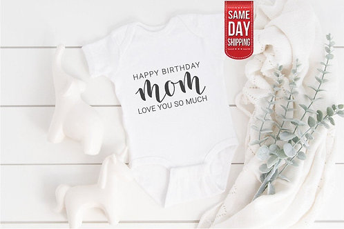 Happy Birthday Mummy Baby Onesie, Personalized Baby Bodysuit, Gift Custom Baby,