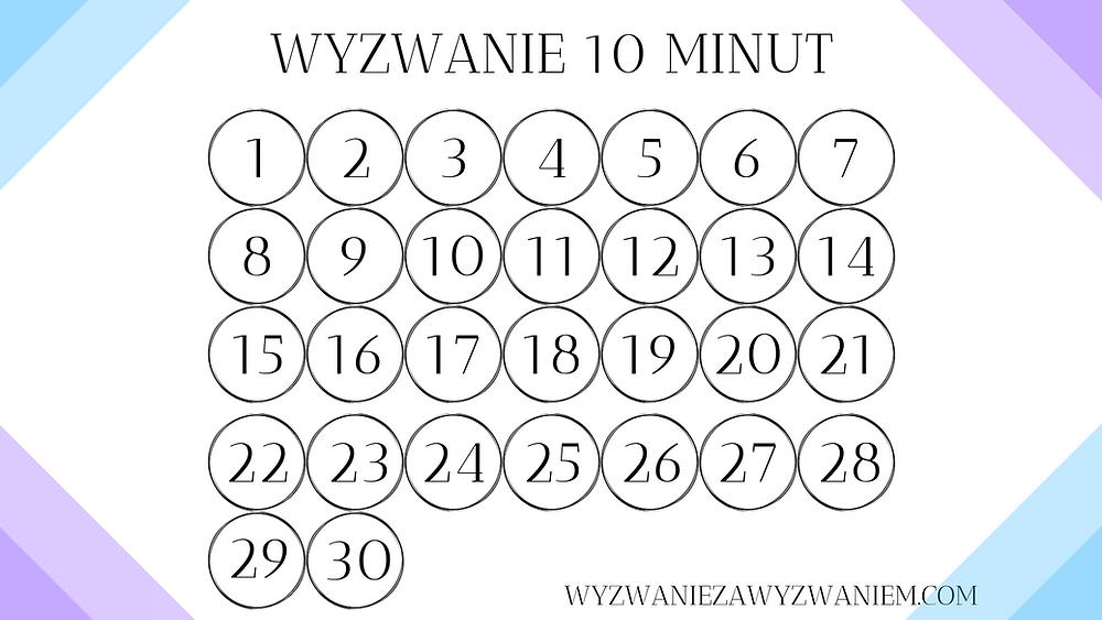 Kalendarz 30 dni. Wyzwanie 10 minut