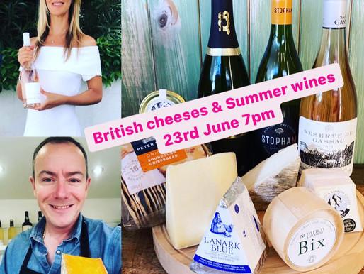 Summer Wines & British Cheeses!