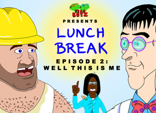 Lunch Break Episode 2