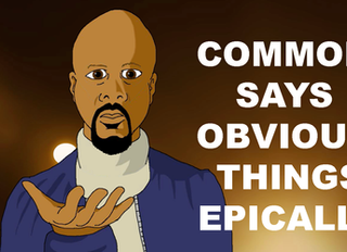 Common Says Obvious Things Epically
