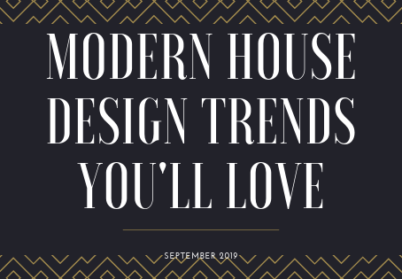 Modern House Design Trends You'll Love