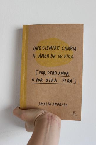 LIBRO: Uno siempre cambia al amor de su vida [Por otro amor o por otra vida]