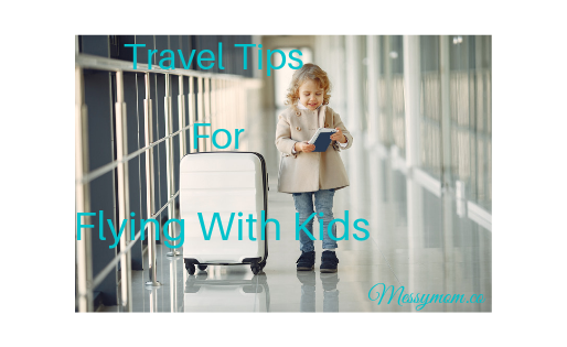 TRAVEL TIPS FOR FLYING WITH KIDS