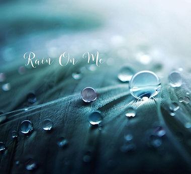 rain on me.jpg