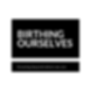 Birthing Ourselves logo - New .png