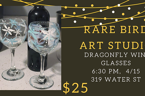 4/15 - Dragonfly Wine Glasses