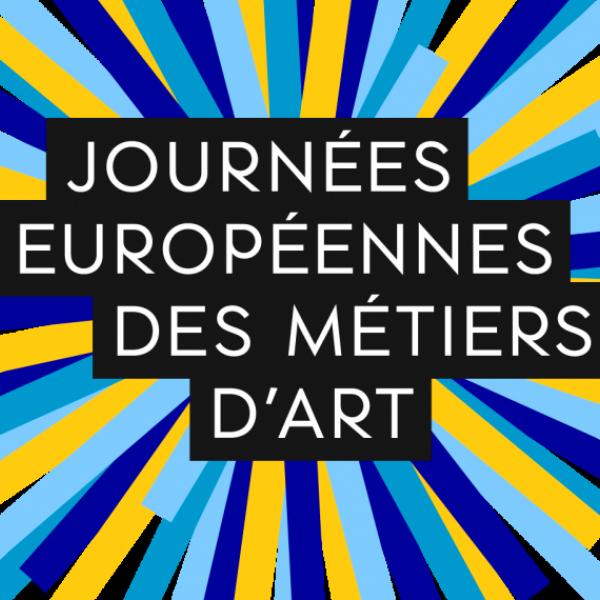 JEMA 2020 - Journée Européennes des Métiers d'Art