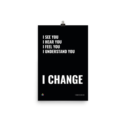 """""""I Change"""" (black) by Vivian Vivas"""