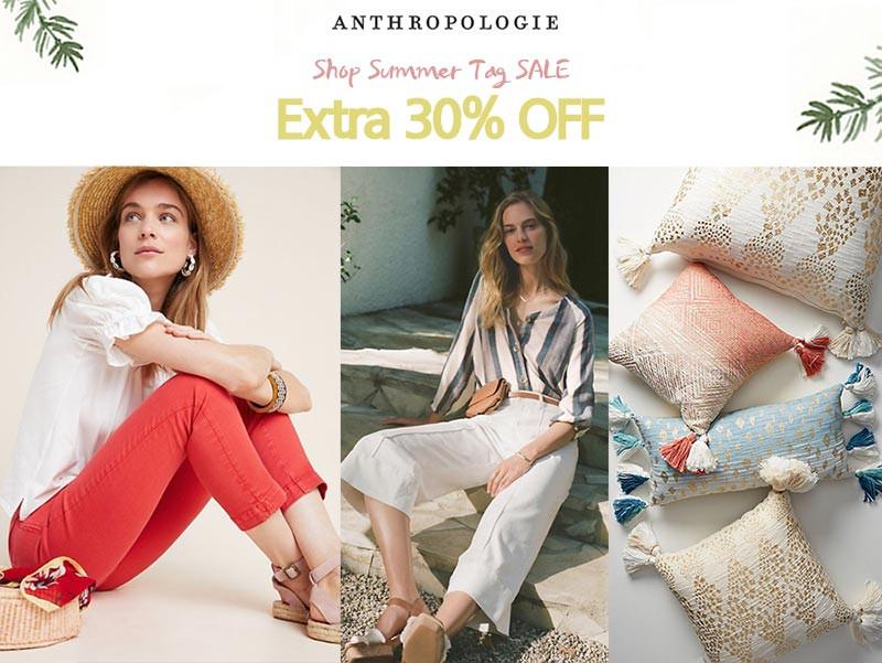 Anthropologie Summer Tag Sale Extra 30%Off | Kongdeals은 핫딜, hot deals, 할인쿠폰,아마존 할인코드, 아마존 쿠폰 코드, Amazon, coupons, promo codes, coupon codes, freesbees, sale, clearance 등 미국 쇼핑 채널 세일 및 브랜드 정보를 매일 공유