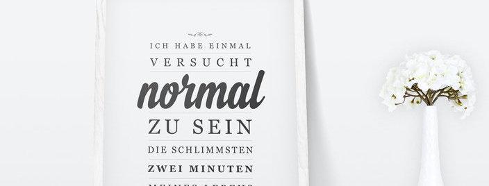 Kunstdruck, Print - normal sein