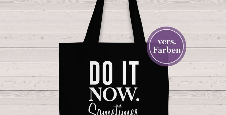 Jutebeutel, Tasche - Do it now