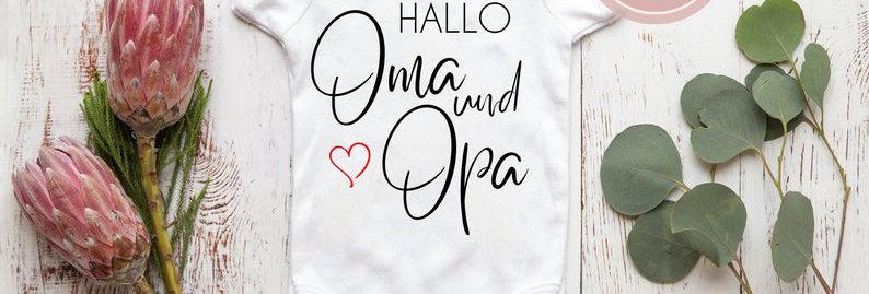 Body, Strampler -Hallo Oma und Opa