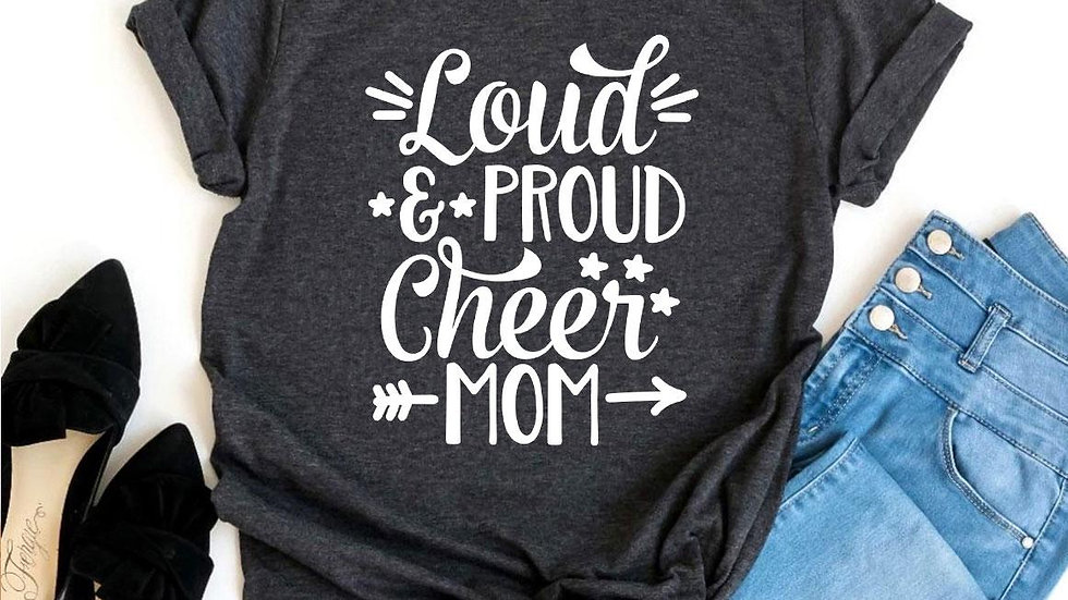 Loud And Proud Cheer Mom T-shirt