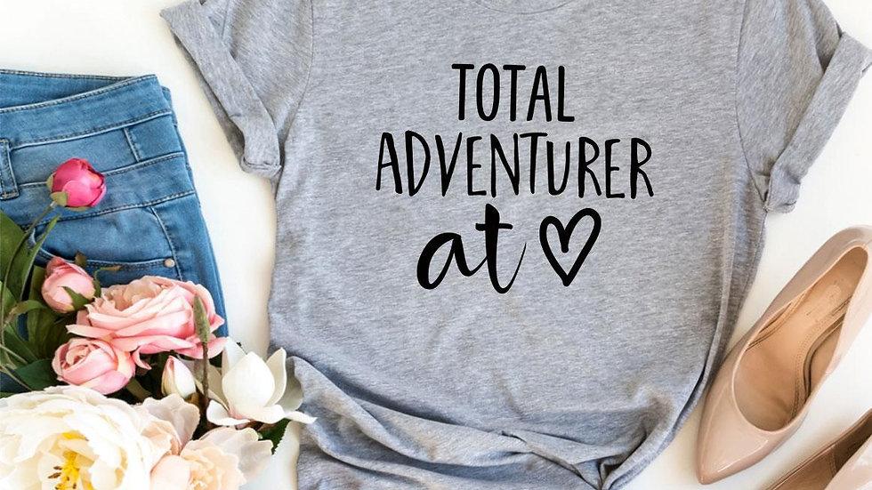 Total Adventurer At Heart T-shirt