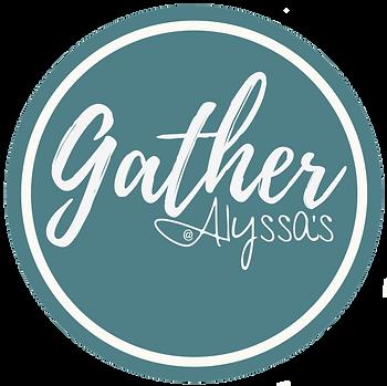 AlyssasGatherSign36x36.png