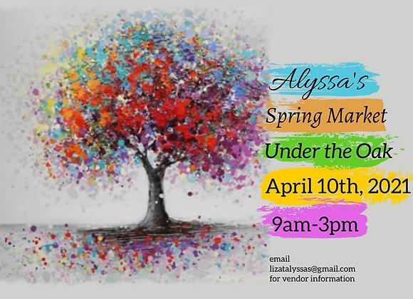 "Alyssa's Spring Market ""Under the Oak"" April 10th"