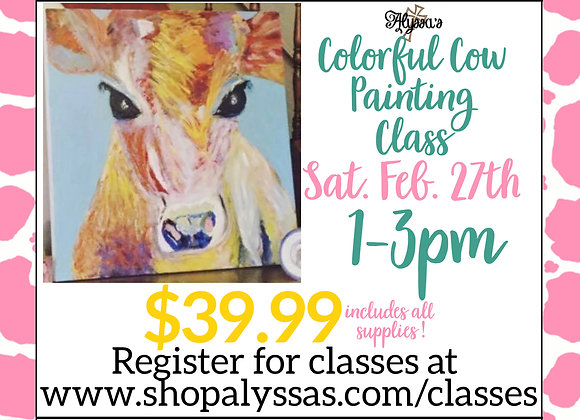 Colorful Cow Painting Class - Sat. Feb. 27th