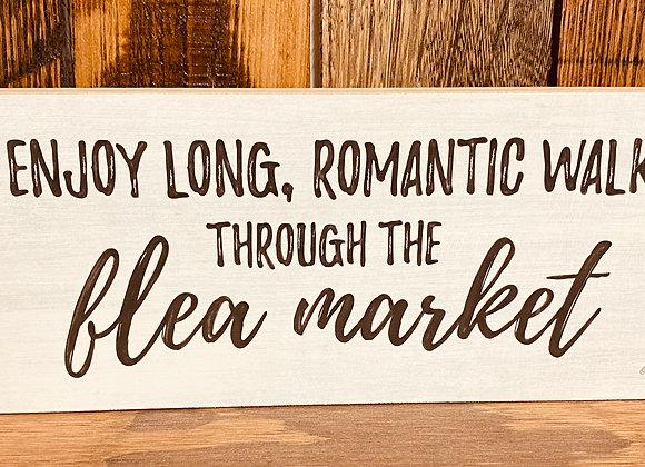 Enjoy Romantic Walks Block Sign