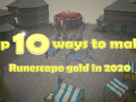 10 Best Ways to Make Runescape Gold in 2020
