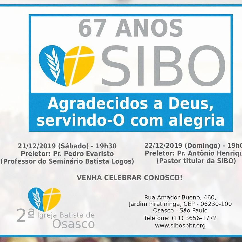 Celebração dos 67 anos de organização da SIBO!