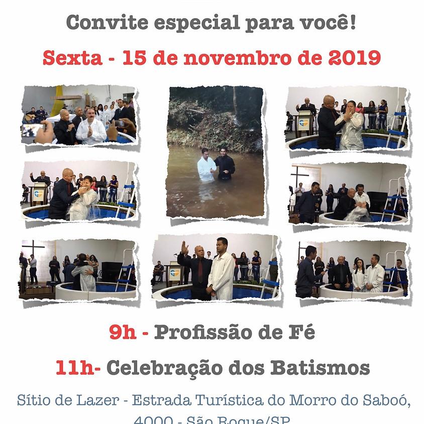 Profissão de Fé & Batismos