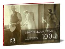 """Sønderskovhjemmets jubilæumsbog """"Et hjem for dem der intet hjem har"""""""